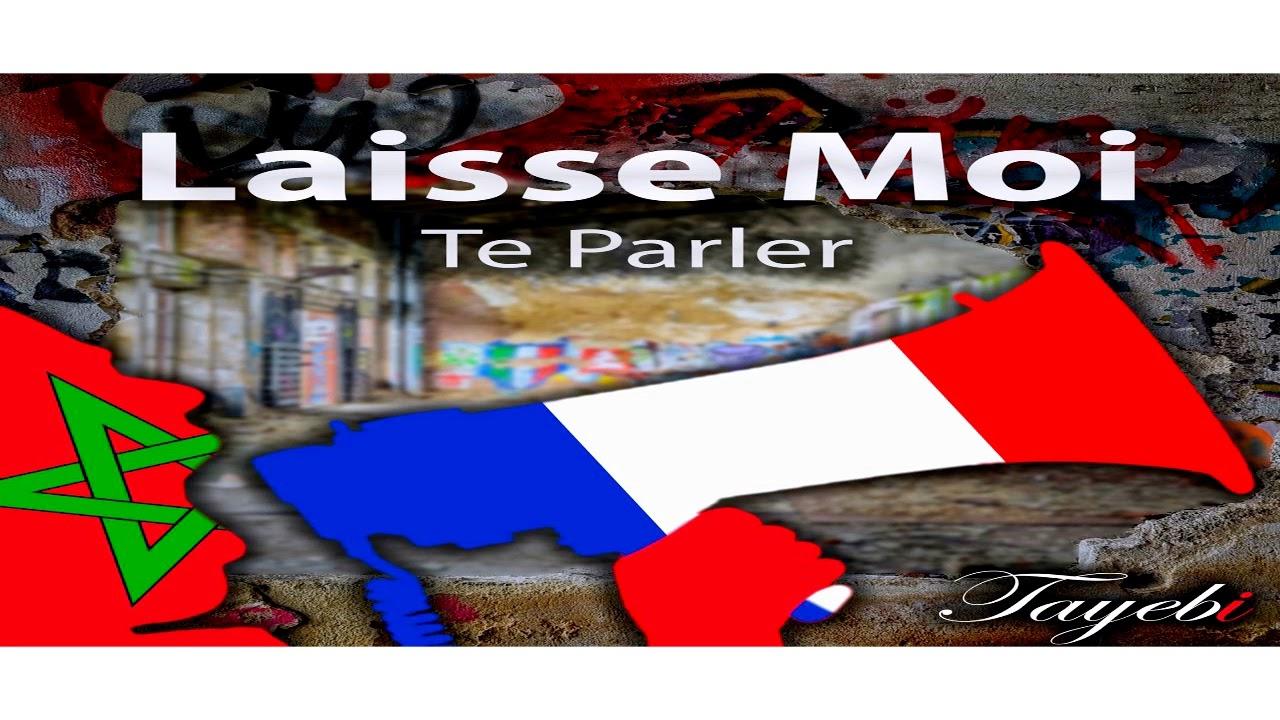 TAYEBI92 - Laisse Moi Te Parler - (AUDIO OFFICIEL)