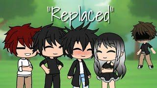 """Replaced"" (Gacha Life Mini Movie)"