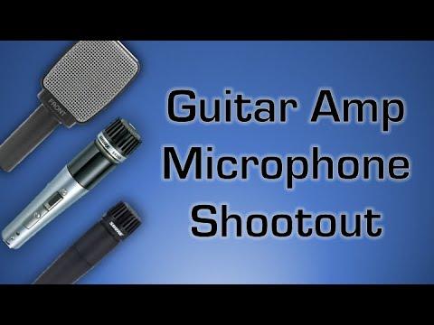 Guitar Amp Microphone Shootout & Comparison