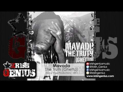 Mavado – The Truth (ghetto) – Young Vibez Prod · 2014 | Reggae, Dancehall, Bashment