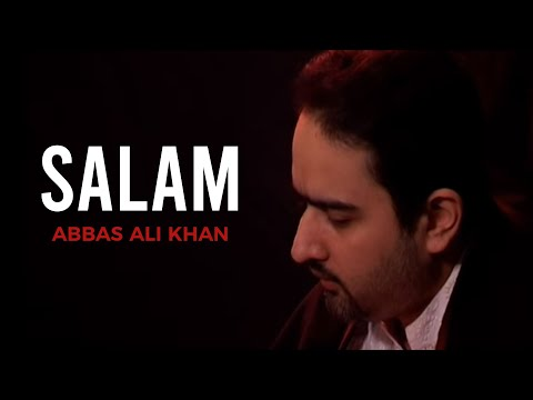 Abbas Ali Khan - Mujrai Khalq - Salam (Religious)