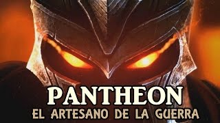 La leyenda de un campeón - PANTHEON el artesano de la guerra - Historia - League Of Legends