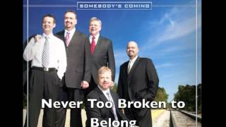 Gold City -- Never Too Broken to Belong