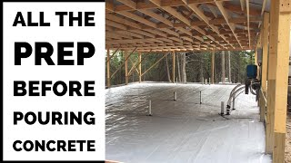 5 Things I Did Before Pouring Concrete Slab Pole Barn House Ep 7