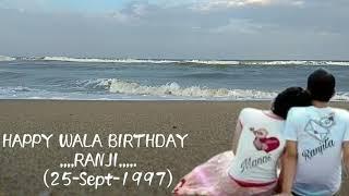 Birthday wishes for my love of Ranjita