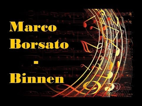 Marco Borsato - Binnen