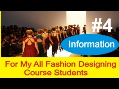 My All Student's Important Information Update 017 / 08 / 2018 about fashion designing course # 4