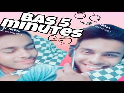 Bas 5 minutes\Abhishek upadhyay\latest vines|desi