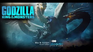 Godzilla King Of The Monsters HBO Asia promo (fake)