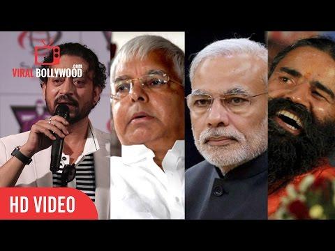 Irrfan Khan Promoting Madaari Movie With Lalu Prasad Yadav, Narendra Modi, Baba Ramdev