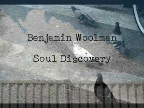 Benjamin Woolman - Soul Discovery