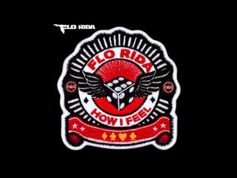 Flo Rida - How I Feel (Extended Mix)