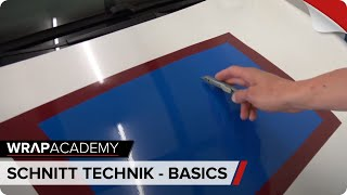 SCHNITT-TECHNIK-BASICS - CAR WRAPPING SCHULUNG