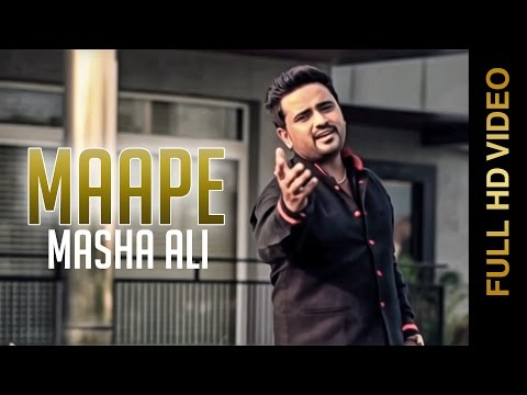 Masha Ali | Maape | Full Hd Brand New Latest Punjabi Song 2014 video