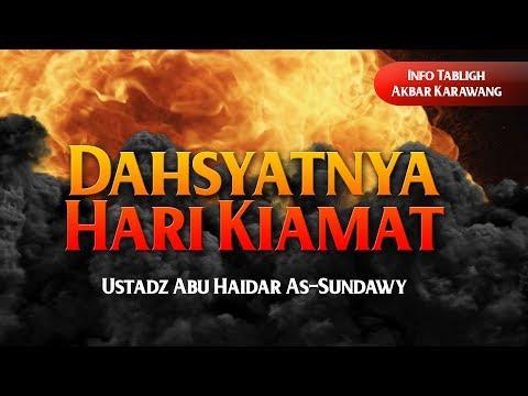 Info Tabligh Akbar : Dahsyatnya Hari Kiamat - Ustadz Abu Haidar As-Sundawy Hafizhahullah