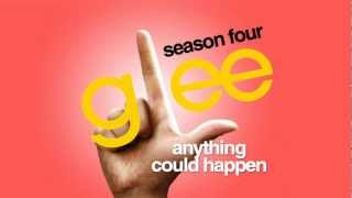 Watch Glee Cast Anything Could Happen video