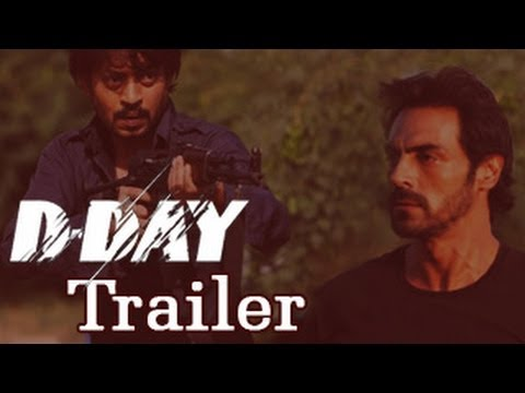 D- Day Official Trailer Rishi Kapoor, Arjun Rampal Irrfan Khan OUT!