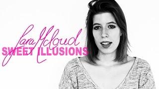 Sara McLoud - Sweet Illusions