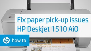 07.Fixing Paper Pick Up Issues - HP Deskjet 1510 All-in-One Printer
