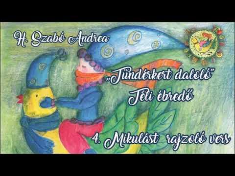 H.Szabó Andrea-Tündérkert Daloló-Mikulást rajzoló versecske