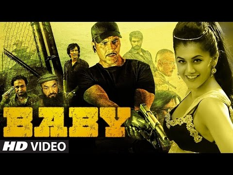 Baby Full Movie Review | Akshay Kumar, Taapsee Pannu,Rana, Anupam Kher, Danny Denzongpa | 2015
