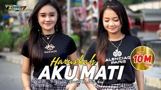 Download DJ HARUSKAH AKU MATI - YEYEN NOVITA & JOYCE KNF | 69 project |DJ INTAN NOVELA ( ) Mp3/Mp4