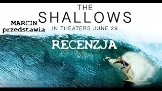 183 Metry Strachu/The Shallows - Recenzja