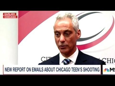 Clear Evidence Chicago Mayor Rahm Emanuel Fully Involved In Cover Up Of Deadly Police Shooting