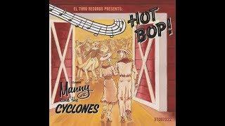 Manny Jr.  And The Cyclones -  Hot Bop! -  El Toro Records