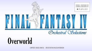 Final Fantasy IV - Overworld (Main Theme) Orchestral Remix