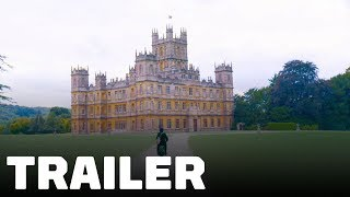 Downton Abbey - Movie Trailer (2019)