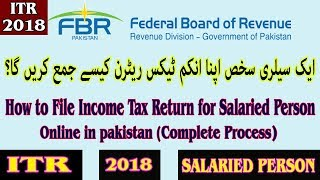 How to File Income Tax Return for Salaried Person Online in Pakistan (Complete Process)
