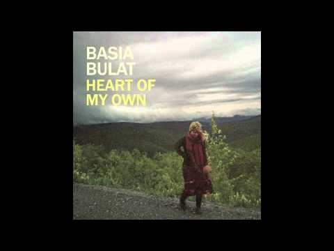 Basia Bulat - Once More For The Dollhouse