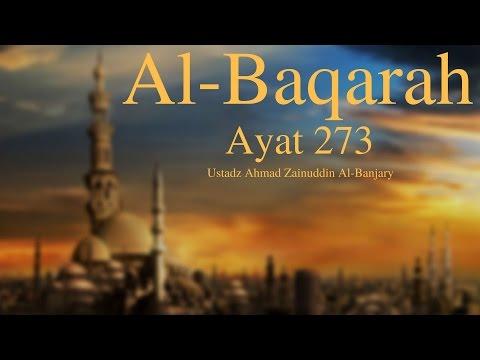 Tafsir Surah Al-Baqarah Ayat 273  - Ustadz Ahmad Zainuddin Al-Banjary