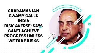 Subramanian Swamy Calls India