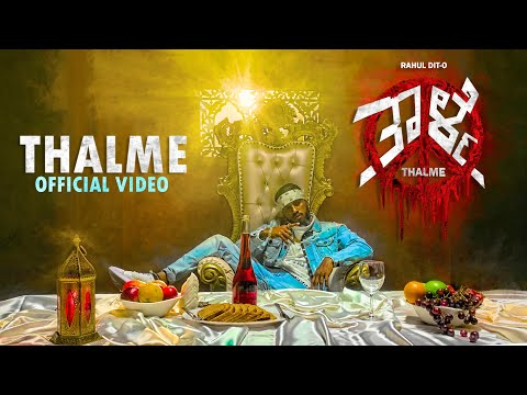 RAHUL DIT-O | THALME | OFFICIAL MUSIC VIDEO | KANNADA RAP  | 2020