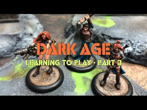 A Forsaken World: Ep 03 - Dark Age Battle Report - Learning to Play Part 3