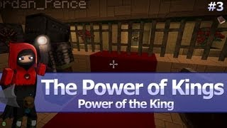 Minecraft: Power of Kings: Power of the King (Ep.03)
