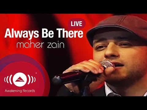 Maher Zain - Always Be There | Simfoni Cinta