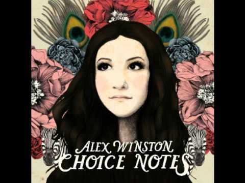 Alex Winston- Medicine