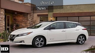 HOT NEWS !!! 2018 Nissan Leaf   Dynamic Design and Advanced Safety Technology