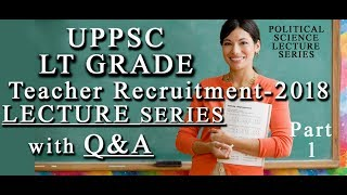 UPPSC LT GRADE LECTURE SERIES PART 1 WITH QUESTION ANSWER PRACTICE