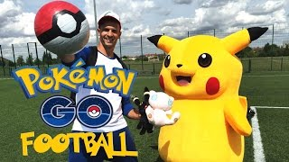 FOOTBALL POKEMON GO!