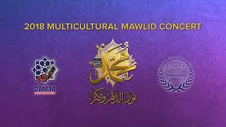 Multicultural Mawlid Concert 2018 - Facebook Broadcast