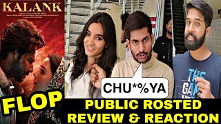 Kalank Movie ROSTED Public Review & Reaction, Kalank First Day First Show Public Review, Varun, Alia