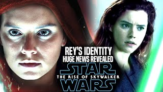 The Rise Of Skywalker Rey's Identity HUGE News Revealed! (Star Wars Episode 9)