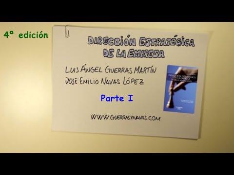LA DIRECCIÓN ESTRATÉGICA DE LA EMPRESA GUERRAS Y NAVAS (Parte I)
