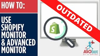 """AIO Bot V2 Shopify - """"ShopifyMonitor"""" and """"AdvancedMonitor"""" features!"""