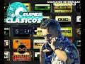 SUPER CLASICOS mix DJ mario andretti MP3