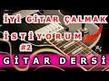 Lagu Selim Işık Gitar Dersi 69 - İyi Gitar Çalmak İstiyorum 2